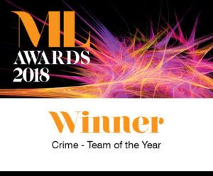 ML Award Winners 2018 - Crime Team of the Year